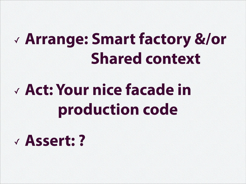 ✓ Arrange: Smart factory &/or