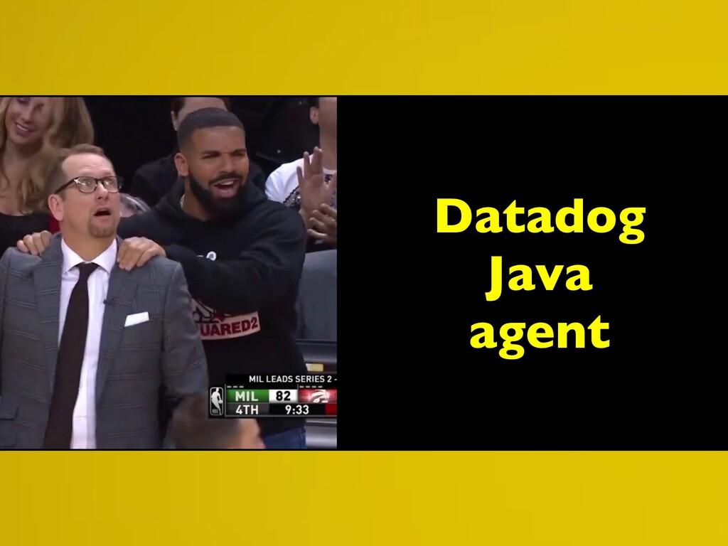 Datadog Java agent