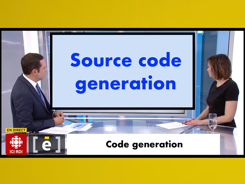 Code generation Source code generation
