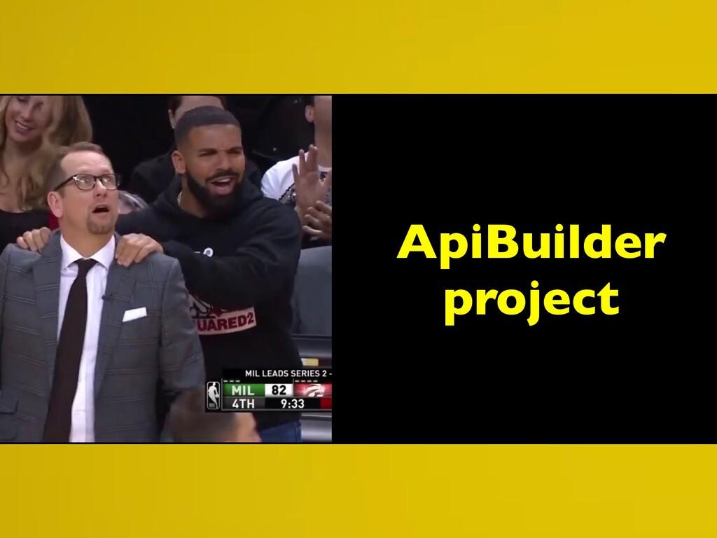 ApiBuilder project