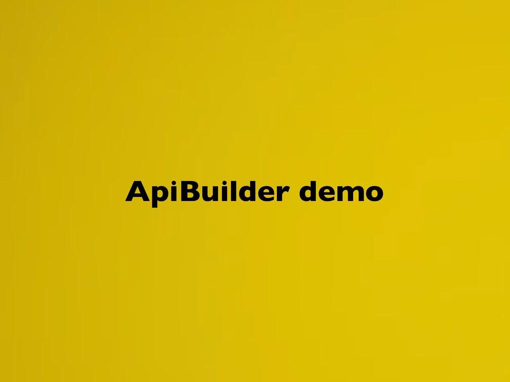 ApiBuilder demo