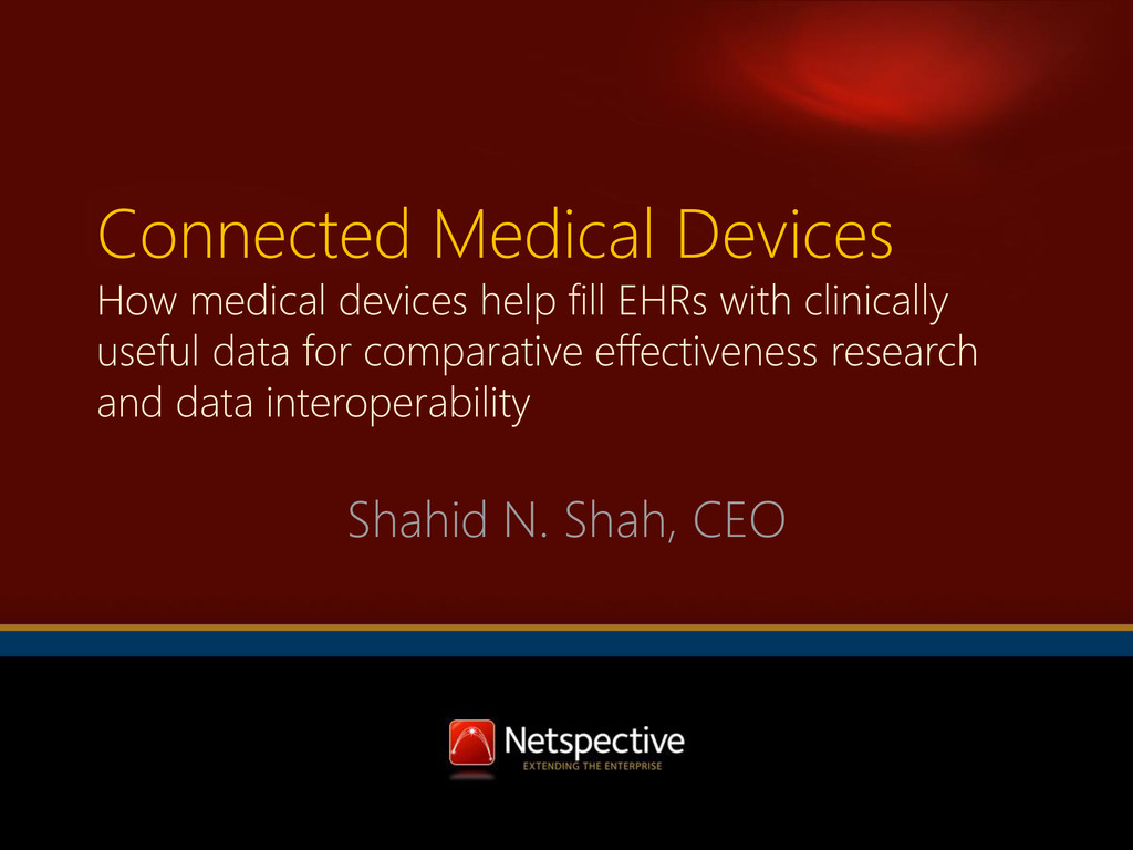 Connected Medical Devices How medical devices h...