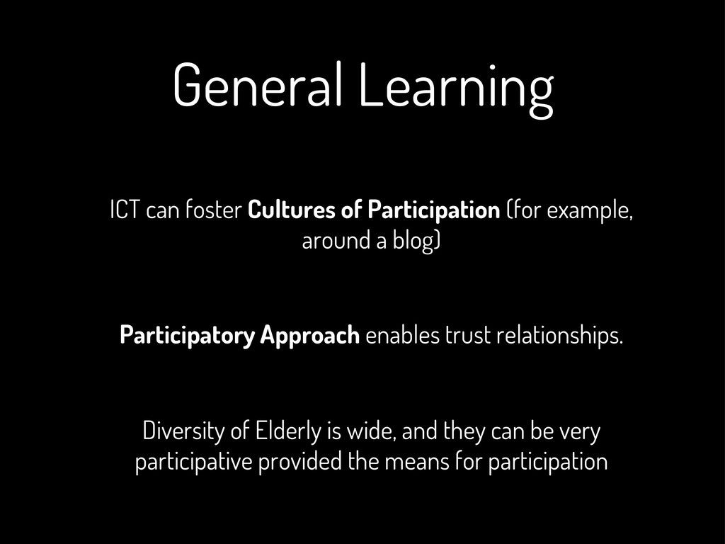 General Learning ICT can foster Cultures of Par...