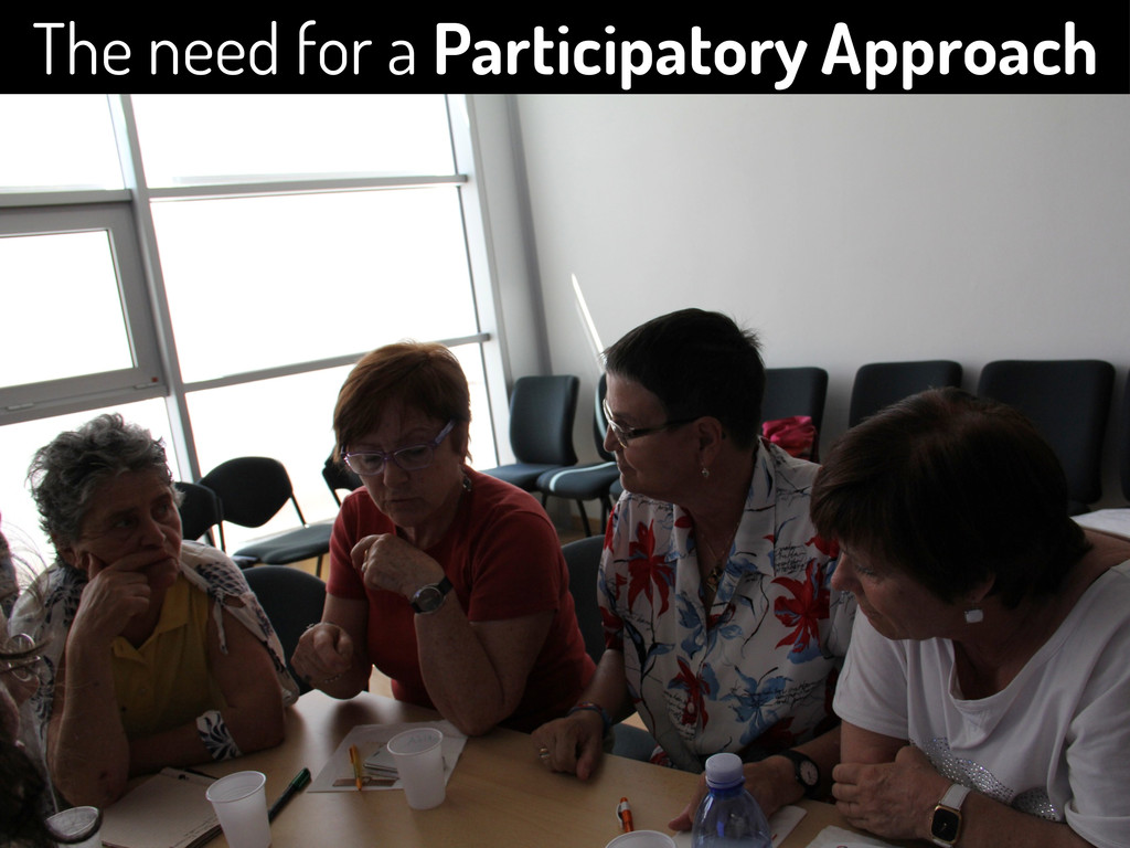 The need for a Participatory Approach