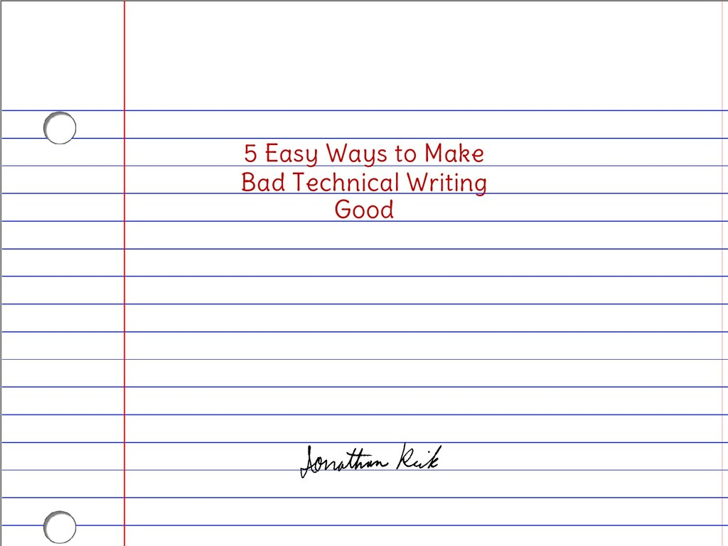 5 Easy Ways to Make Bad Technical Writing Good
