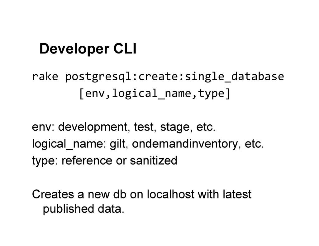 Developer CLI rake postgresql:create:single_...