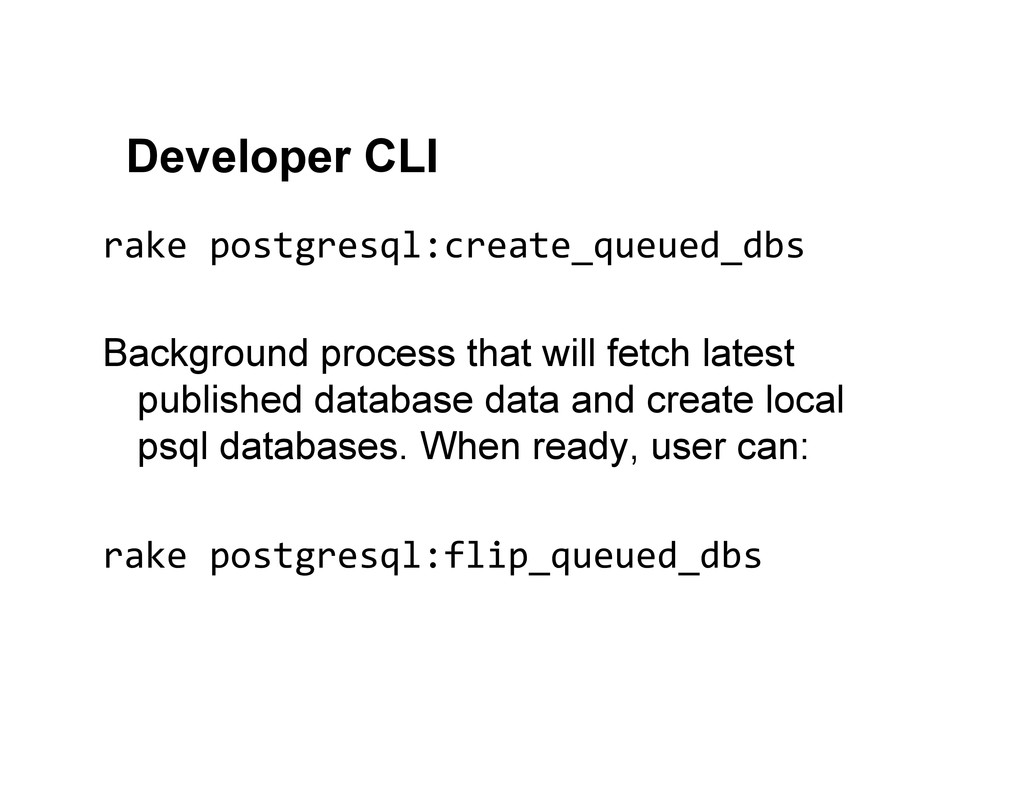 Developer CLI rake postgresql:create_queued_...