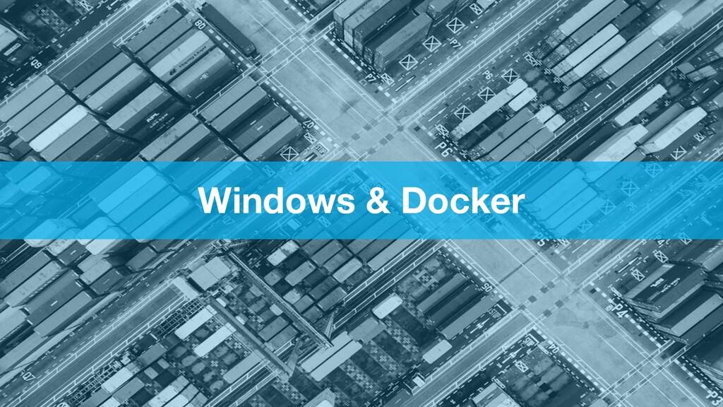 Windows & Docker