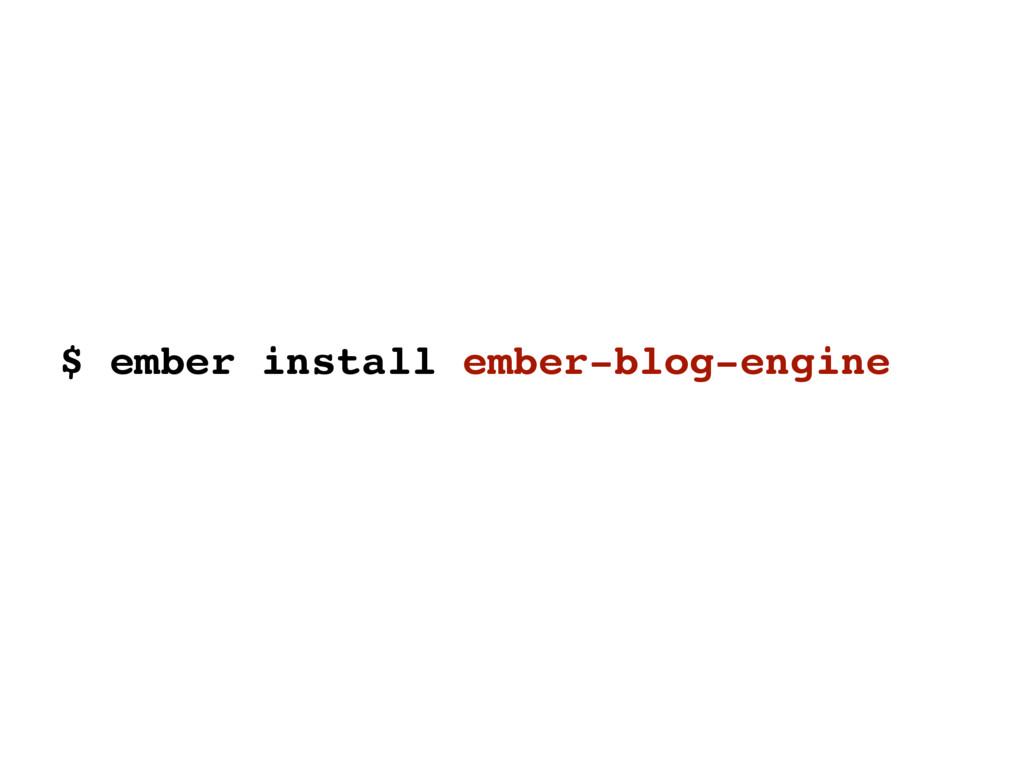 $ ember install ember-blog-engine