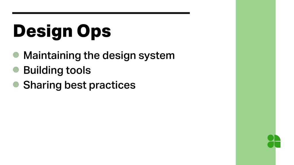 Design Ops Maintaining the design system Buildi...
