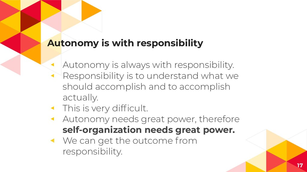Autonomy is with responsibility ◂ Autonomy is a...