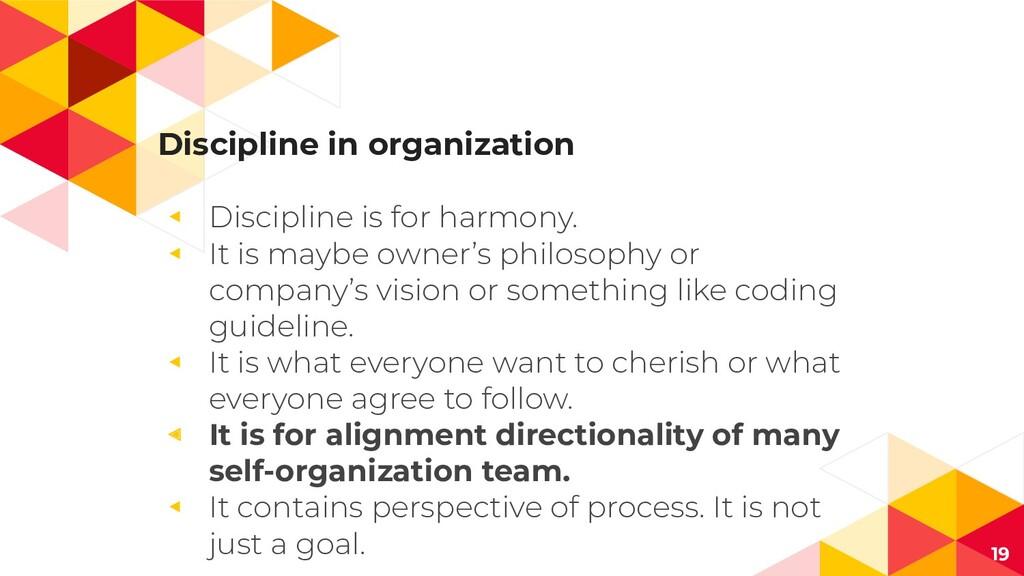 Discipline in organization ◂ Discipline is for ...