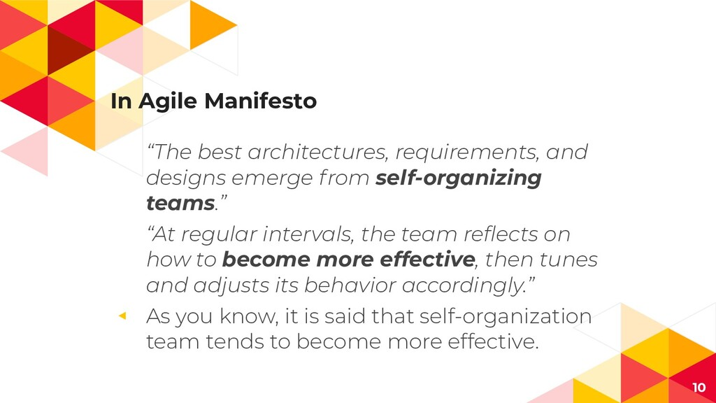 "In Agile Manifesto ""The best architectures, req..."