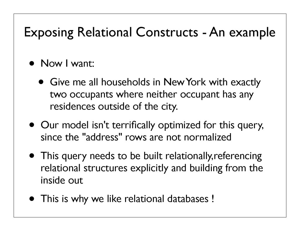 Exposing Relational Constructs - An example • N...