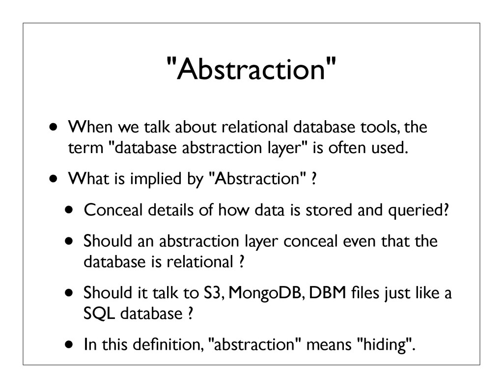 """Abstraction"" • When we talk about relational d..."