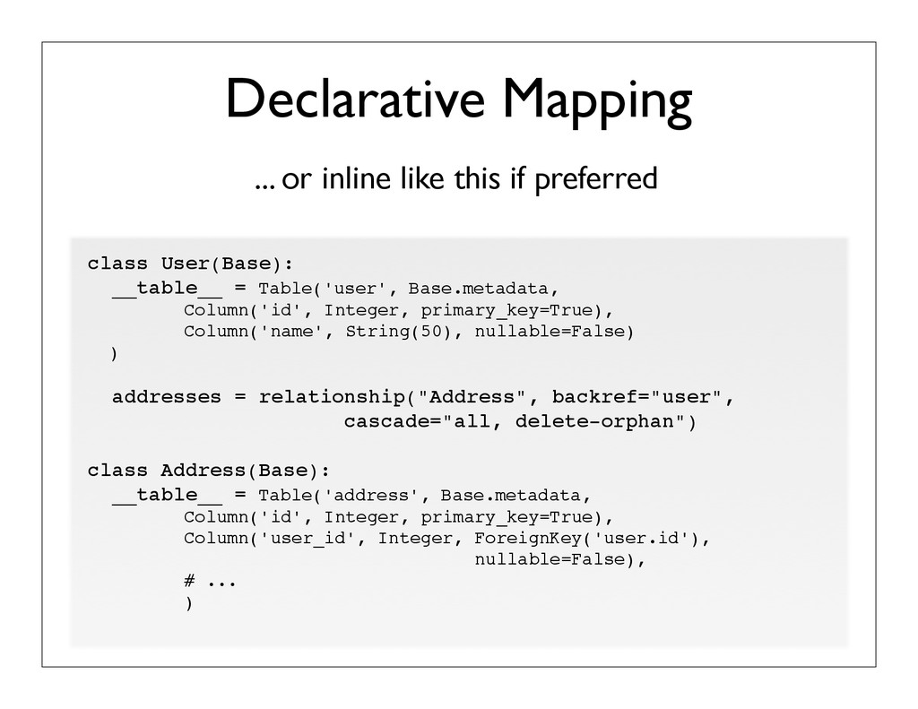 ... or inline like this if preferred Declarativ...