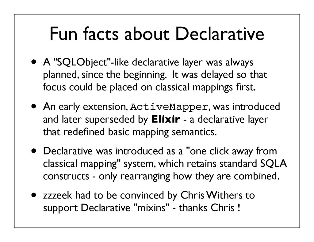 "Fun facts about Declarative • A ""SQLObject""-lik..."