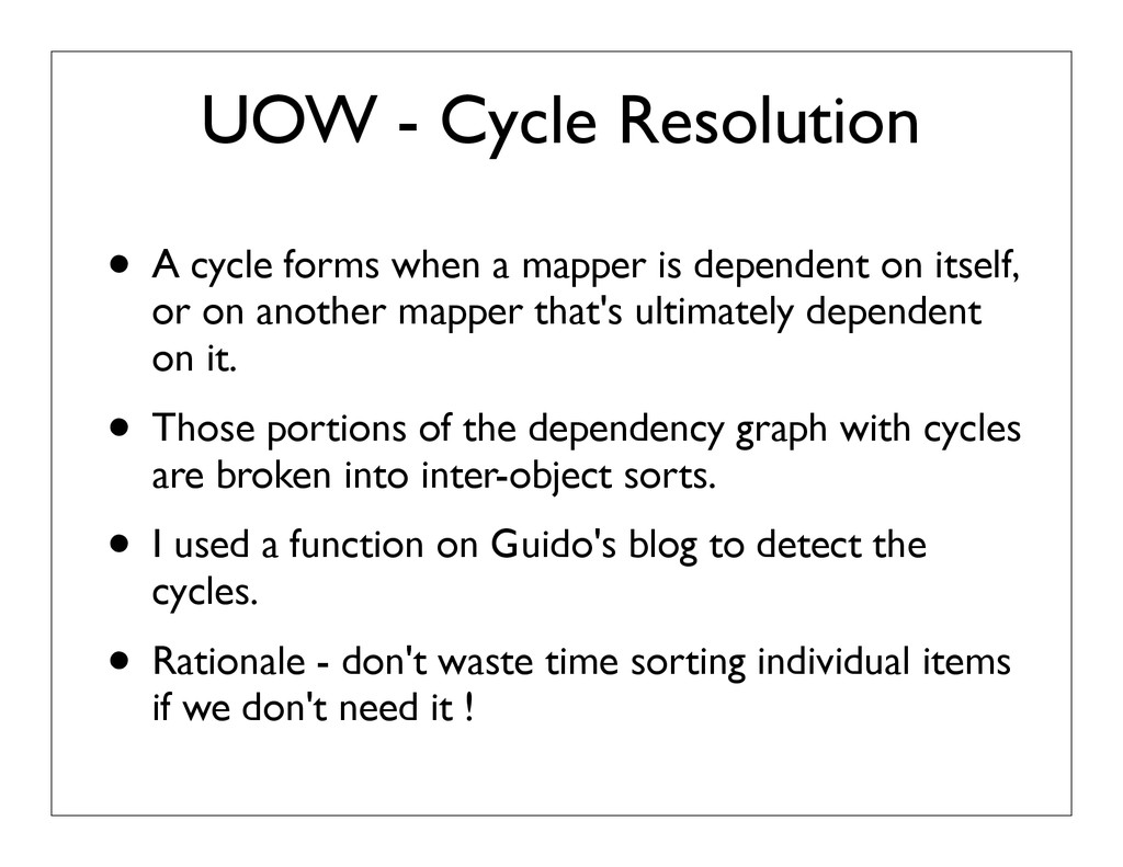 UOW - Cycle Resolution • A cycle forms when a m...