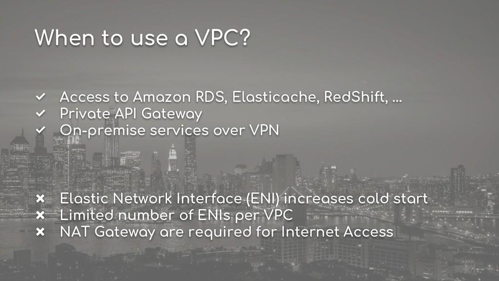 ✅ Access to Amazon RDS, Elasticache, RedShift, ...