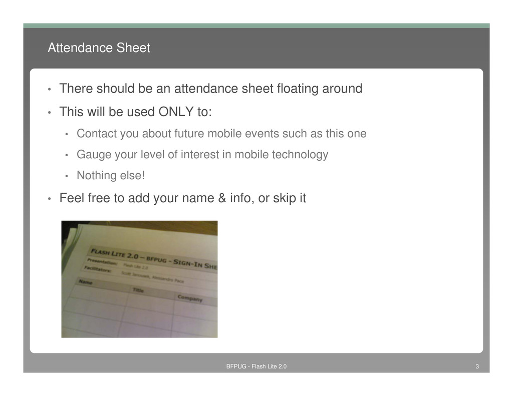 Attendance Sheet • There should be an attendanc...
