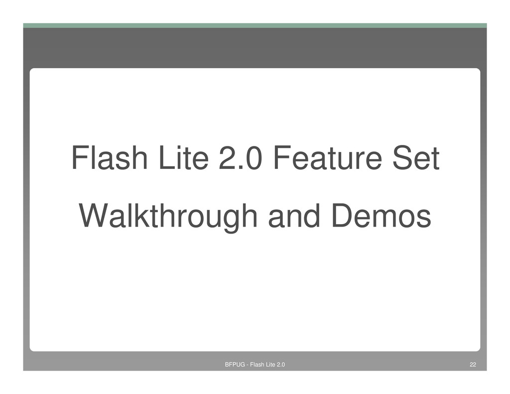 Flash Lite 2.0 Feature Set Walkthrough and Demo...