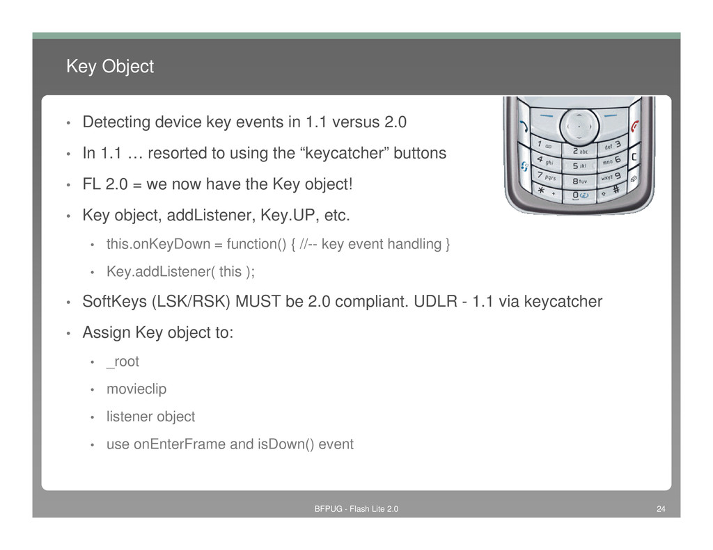 Key Object • Detecting device key events in 1.1...