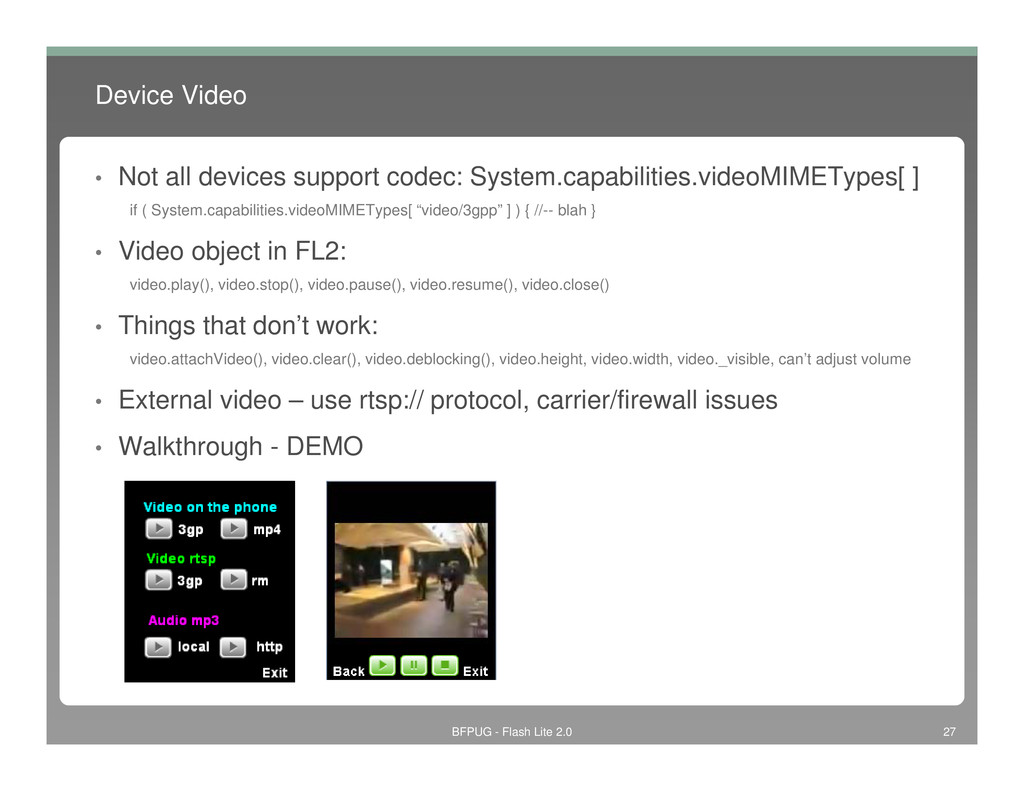Device Video • Not all devices support codec: S...
