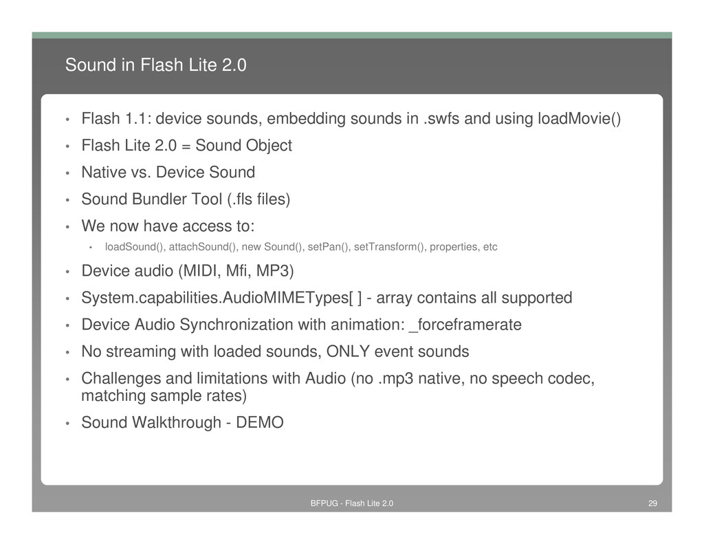 Sound in Flash Lite 2.0 • Flash 1.1: device sou...