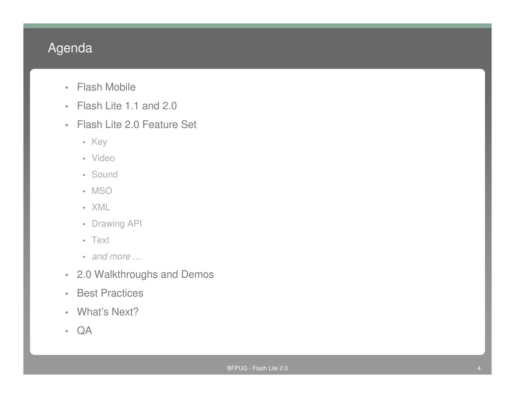 Agenda • Flash Mobile • Flash Lite 1.1 and 2.0 ...