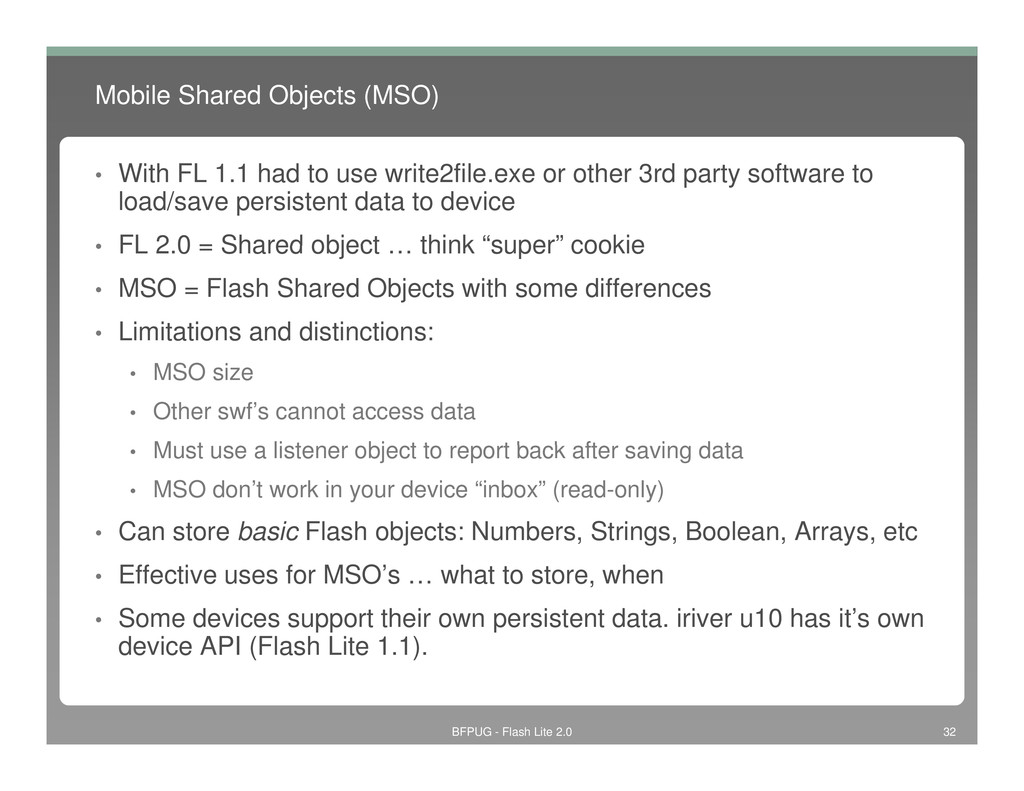 Mobile Shared Objects (MSO) • With FL 1.1 had t...