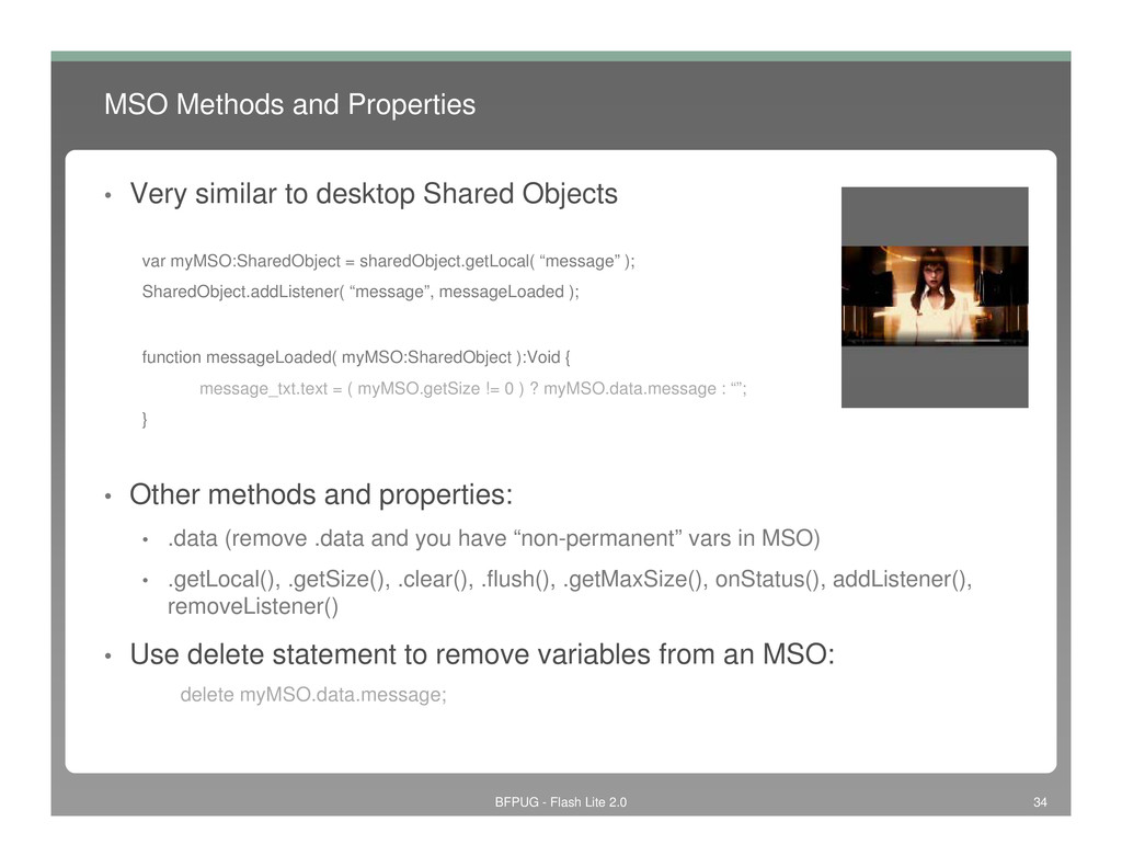 MSO Methods and Properties • Very similar to de...