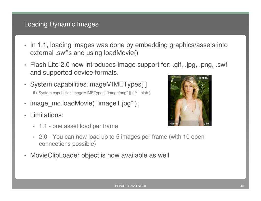 Loading Dynamic Images • In 1.1, loading images...
