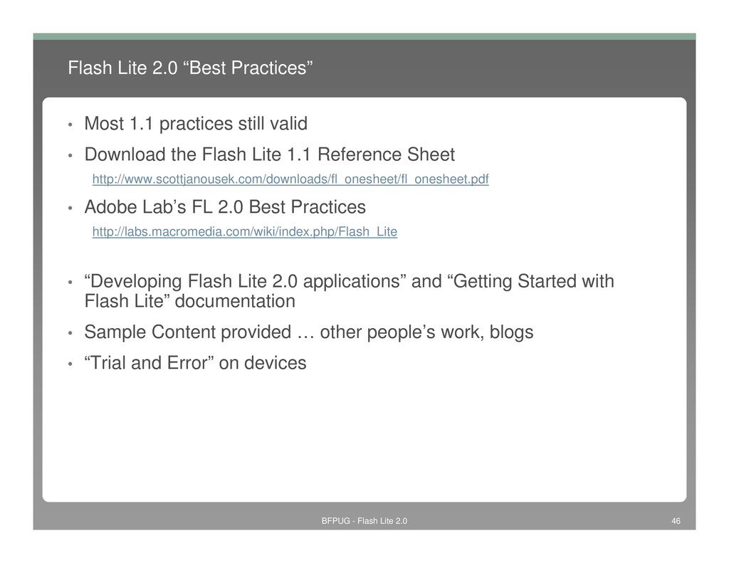 "Flash Lite 2.0 ""Best Practices"" • Most 1.1 prac..."