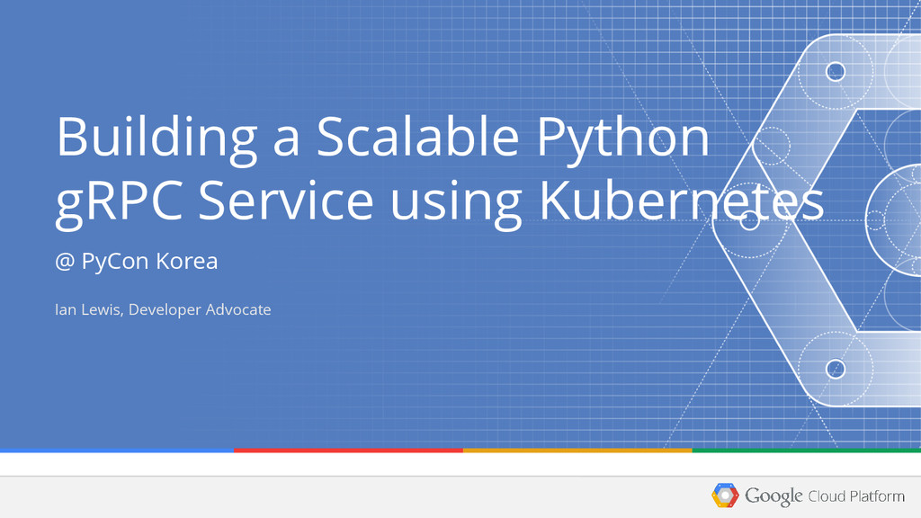 Building a Scalable Python gRPC Service using K...