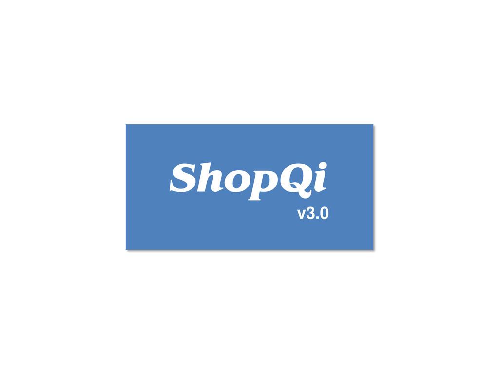 v3.0 ShopQi