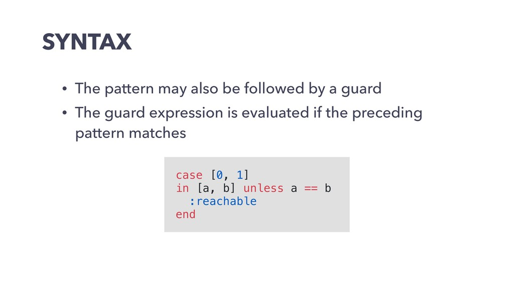 SYNTAX • The pattern may also be followed by a ...