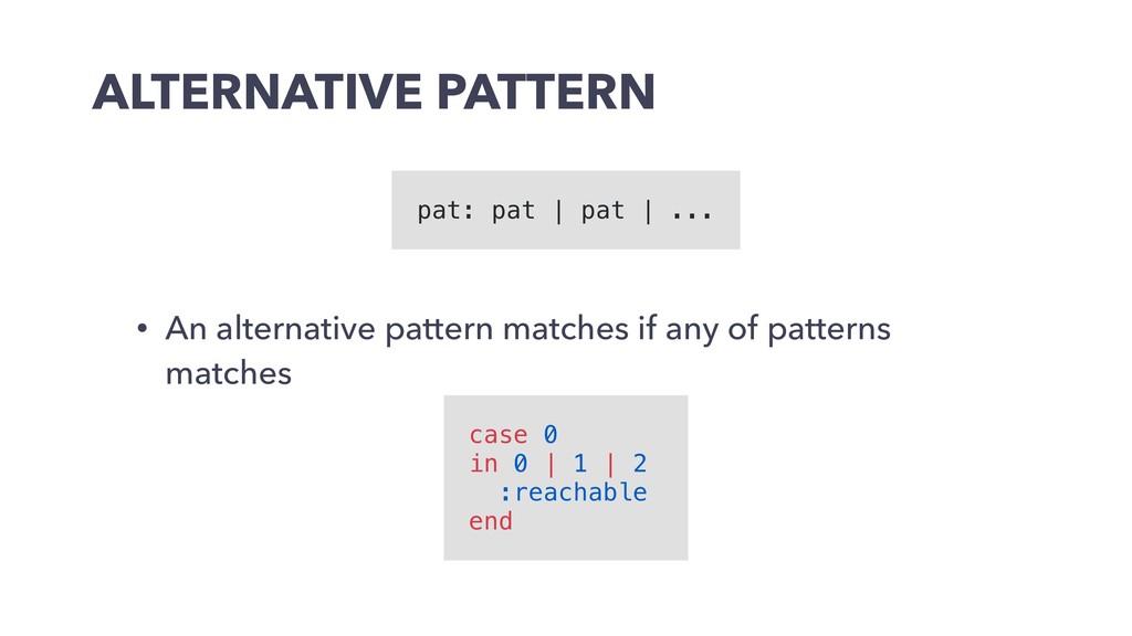 ALTERNATIVE PATTERN • An alternative pattern ma...