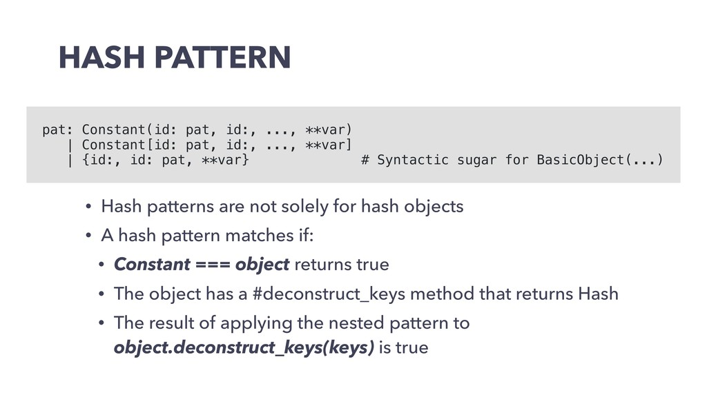 HASH PATTERN • Hash patterns are not solely for...