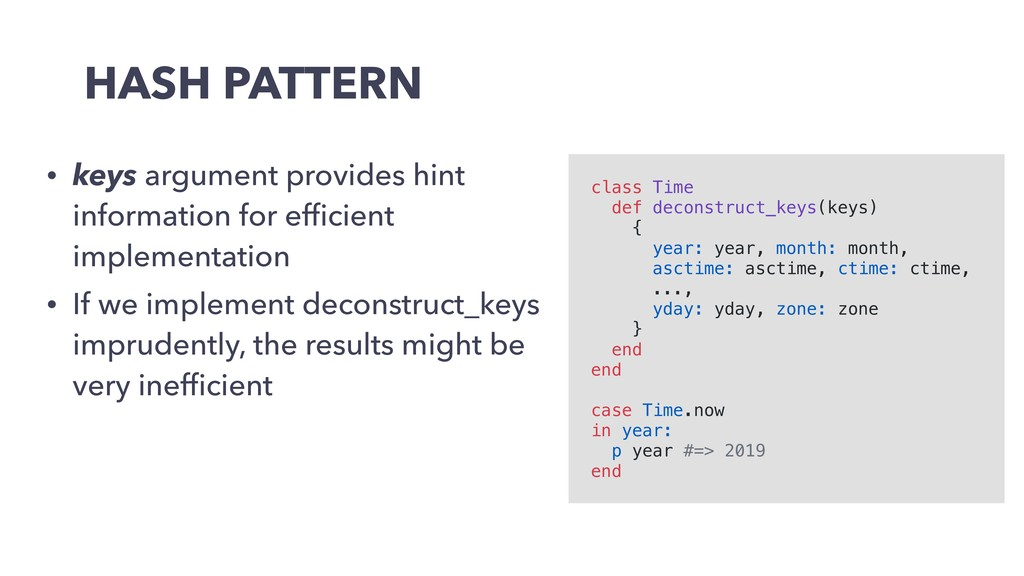 HASH PATTERN • keys argument provides hint info...