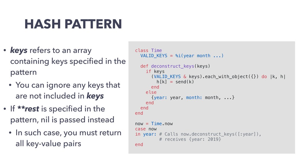 HASH PATTERN • keys refers to an array containi...