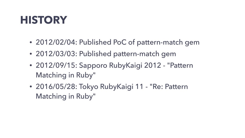 HISTORY • 2012/02/04: Published PoC of pattern-...