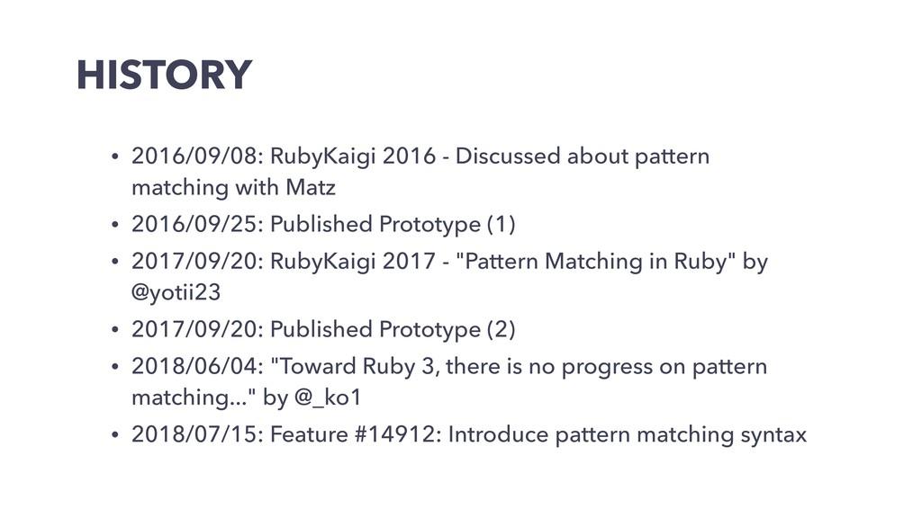HISTORY • 2016/09/08: RubyKaigi 2016 - Discusse...