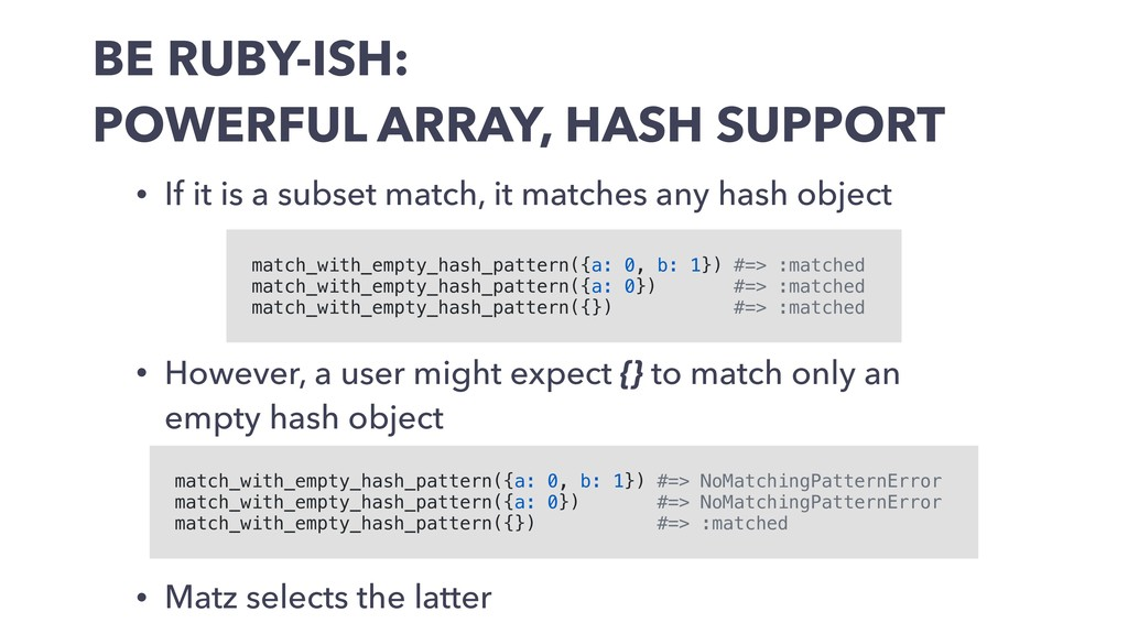BE RUBY-ISH: POWERFUL ARRAY, HASH SUPPORT • If ...