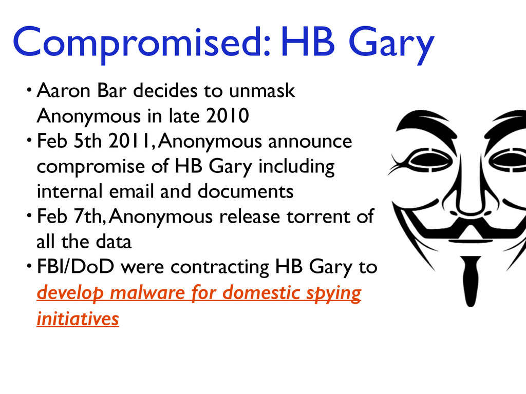 Compromised: HB Gary • Aaron Bar decides to unm...