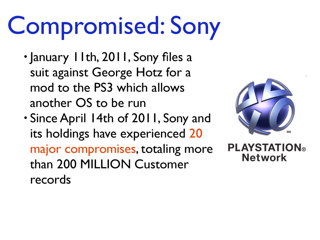 Compromised: Sony • January 11th, 2011, Sony fil...