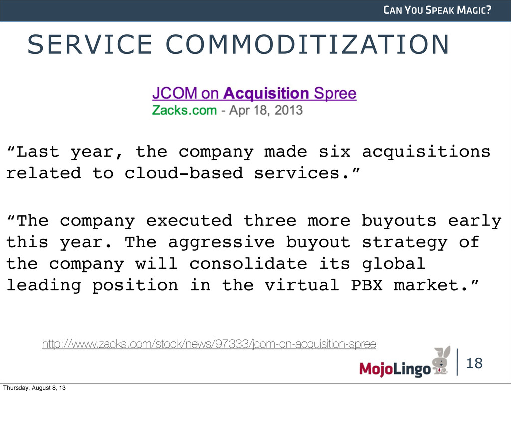 CAN YOU SPEAK MAGIC? SERVICE COMMODITIZATION 18...