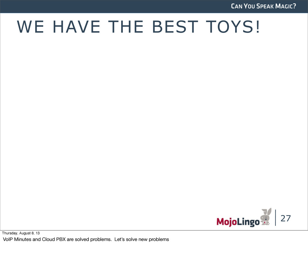 CAN YOU SPEAK MAGIC? WE HAVE THE BEST TOYS! 27 ...