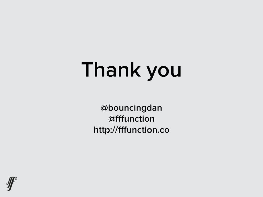 Thank you @bouncingdan @fffunction http://fffunct...
