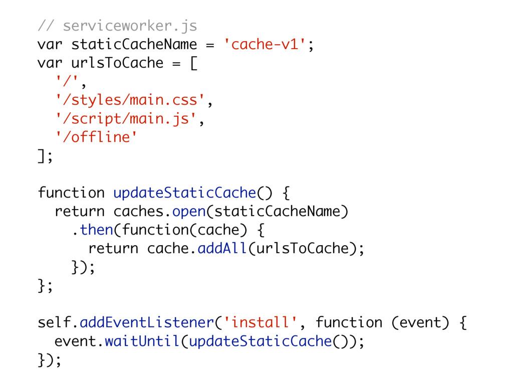 // serviceworker.js var staticCacheName = 'cach...