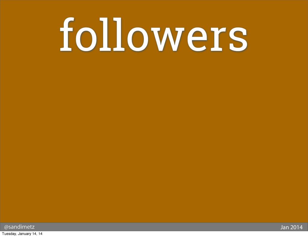 @sandimetz Jan 2014 followers Tuesday, January ...